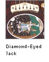 Diamond-Eyed Jack