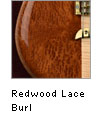 Redwood Lace Burl