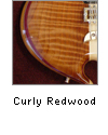 Curly Redwood