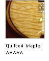 AAAAA Quilted Maple