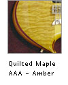 Quilted Maple-Amber