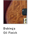 Bubinga Oil Finish
