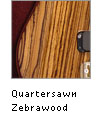 Quartersawn Zebrawood