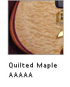 Quilted Maple AAA