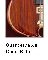 Quartersawn Coco Bolo Example