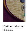 Quilted Maple 5A