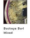 Buckeye Burl Mixed Color