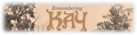 Remembering Kay