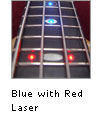 Blue with Red Laser LEDs