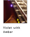 Violet with Amber side LEDs