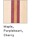 Maple, Purpleheart, Cherry
